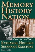 Memory, History, Nation