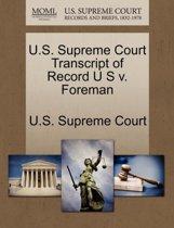 U.S. Supreme Court Transcript of Record U S V. Foreman