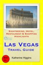 Las Vegas, Nevada Travel Guide - Sightseeing, Hotel, Restaurant & Shopping Highlights (Illustrated)