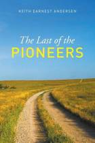 The Last of the Pioneer