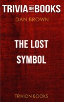 The Lost Symbol by Dan Brown (Trivia-On-Books)