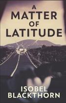 A Matter of Latitude