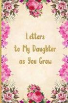 Letters To My Daughter As You Grow
