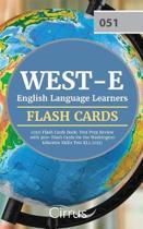 WEST-E English Language Learners (051) Flash Cards Book