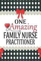 One Amazing Family Nurse Practitioner