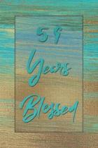 59 Years Blessed: Lined Journal / Notebook - 59th Birthday Gift for Her - Fun And Practical Alternative to a Card - 59 yr Old Gifts for