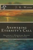 Answering Eternity's Call