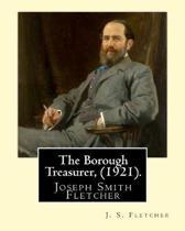The Borough Treasurer, (1921). by