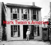 MARK TWAINS AMER THEN & NOW