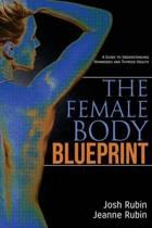 The Female Body Blueprint