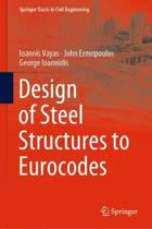 Design of Steel Structures to Eurocodes