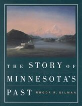 The Story of Minnesota's Past