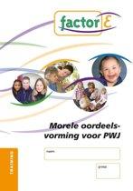 Factor-E Morele oordeelsvorming voor pwj Training