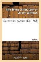 Souvenirs, Po�sies. 2e Partie