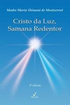 Cristo da Luz, Samana Redentor