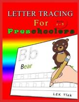 Letter Tracing for Preschoolers Ages 3-5