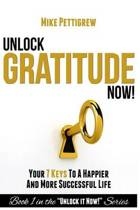 Unlock Gratitude Now!