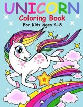 Unicorn Coloring Book for Kids Ages 4-8: Coloring activity books for kids ages 4-8 year old