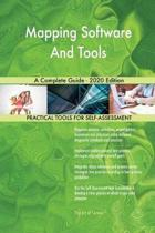 Mapping Software and Tools a Complete Guide - 2020 Edition