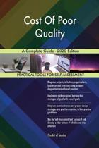 Cost of Poor Quality a Complete Guide - 2020 Edition