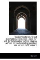 Geschichtsschreibung Und Geschichtsauffassung Im Elsaas Zur Zeit Der Reformation