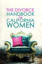 The California Divorce Handbook For Women