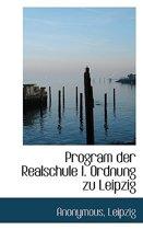 Program Der Realschule I. Ordnung Zu Leipzig