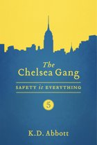 The Chelsea Gang: Safety is Everything