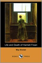 Life and Death of Harriett Frean (Dodo Press)
