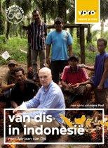 Adriaan Van Dis - Van Dis In Indonesië