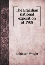 The Brazilian National Exposition of 1908