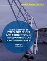 Economic Effects of Petroleum Prices and Production in the Gulf of Mexico Ocs on the U.S. Gulf Coast Economy