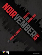 Noirvember 2015: Essays and Ramblings