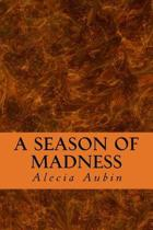 A Season of Madness