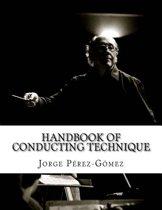 Handbook of Conducting Technique