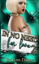 In No Need for Love 2