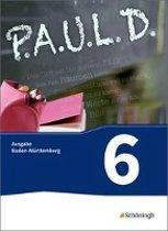 P.A.U.L. D. (Paul) 6. Schülerbuch. Gymnasien. Baden-Württemberg u.a.