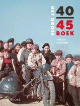 Het Grote 40-45 Boek