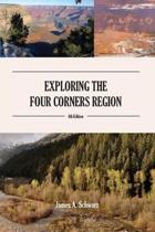 Exploring the Four Corners Region - 7th Edition