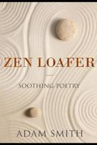 Zen Loafer: Soothing Poetry