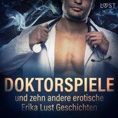 Doktorspiele und zehn andere erotische Erika Lust Geschichten (Ungekürzt)