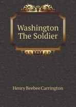 Washington the Soldier