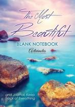 The Most Beautiful Blank Notebook and Journal, Keep Track of Everything