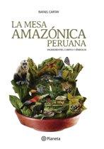 La mesa Amazonica Peruana
