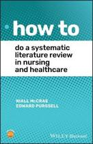 How To Do A Systematic Literature Review in Nursing and Healthcare