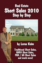 Real Estate Short Sales 2010 Step by Step