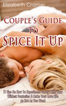 Couple's Guide To Spice It Up