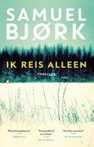 Boek cover Ik reis alleen van Samuel Bjørk (Paperback)