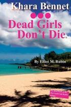 Dead Girls Don't Die