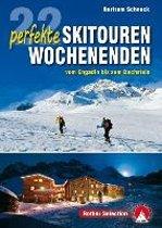 Engadin bis Dachstein - 22 perfekte Skitouren-Wochenenden Rother